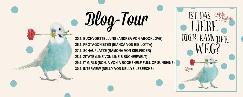 Banner Blogtour Ist das Liebe oder kann der weg