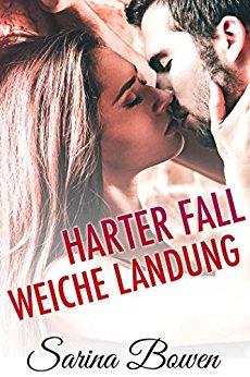 "alt=""Harter Fall Weiche Landung von Sarina Bowen"""