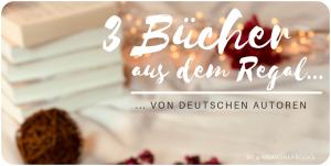 """alt=""""#3BücherausdemRegal - von deutschen Autoren, Banner"""""""