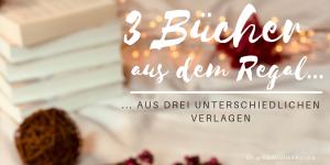 """alt=""""#3Bücher aus dem Regal, aus 3 unterschiedlichen Verlagen"""""""