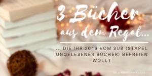 """alt=""""3 Bücher aus dem Regal die ihr vom SUB befreien wollt"""""""