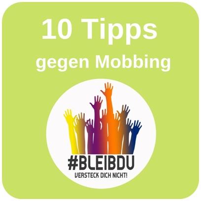 """alt=""""10 Tipps gegen Mobbing, #Bleibdu"""""""