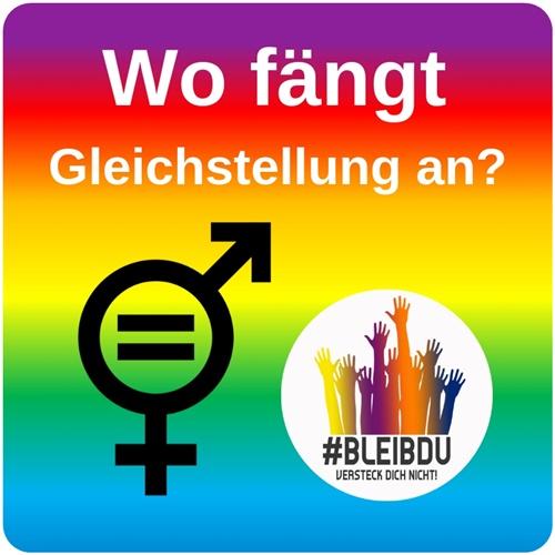 """alt=""""Wo fängt Gleichstellung an, #Bleibdu"""""""