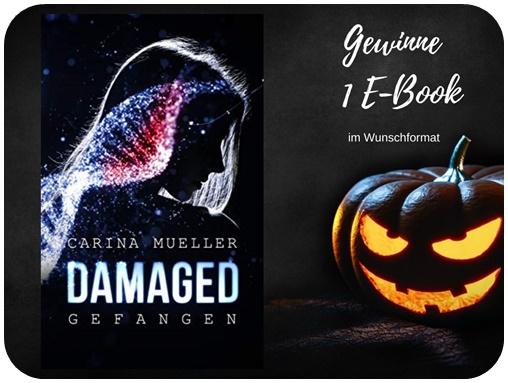"""alt=""""Gewinn Damaged Gefangen, Carina Mueller Ebook, Halloween Special"""""""