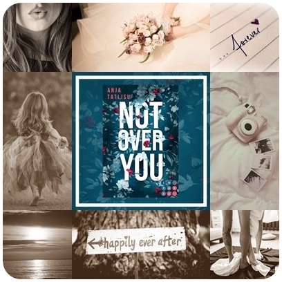 "alt=""Moodboard zu ""Not over you"""""