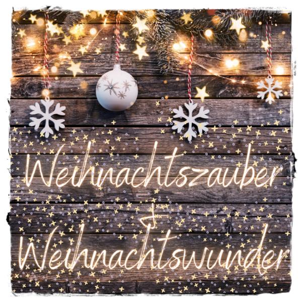 """alt=""""Weihnachtszauber & Weihnachtswunder"""""""