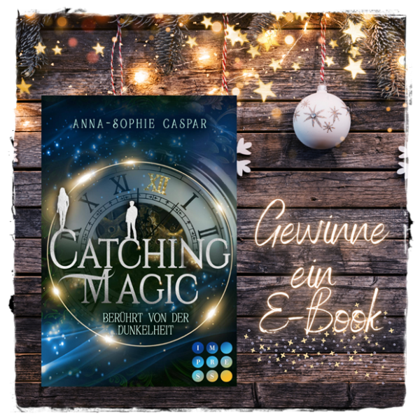 "alt=""Catching Magic, Ann-Sophie Caspar, Ebook"""