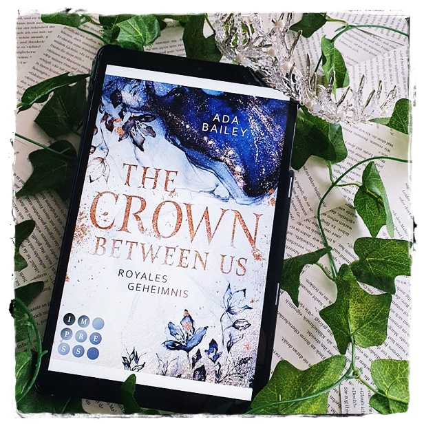 "alt=""The Crown Between Us. Royales Geheimnis"""