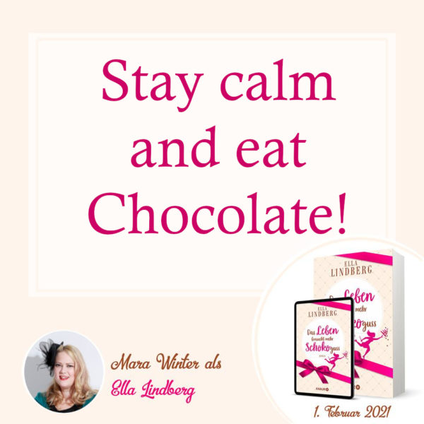 """alt=""""Stay Calm and eat Chocolate!"""""""