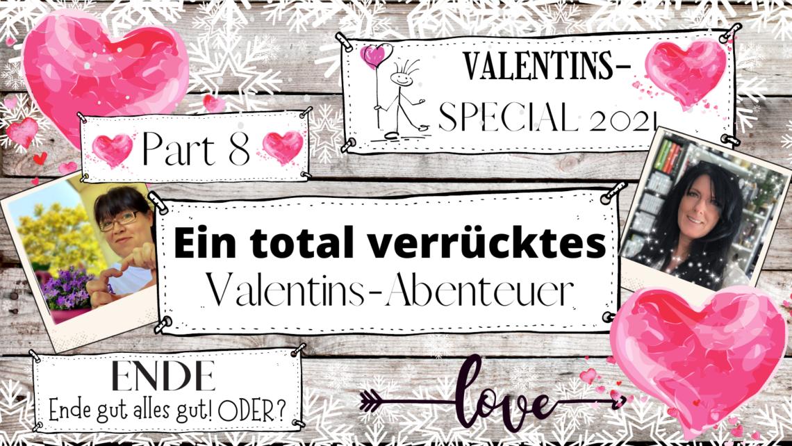 """alt=""""Ende Gut Alles Gut Oder Teil 2 Valentins-Special"""""""