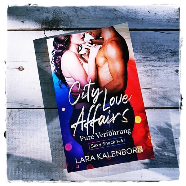 "alt=""City Love Affairs: Pure Verführung"""